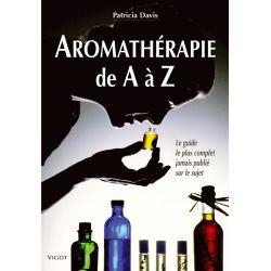 Aromathérapie de A à Z Patricia Davis (vigot) - Le Paturon